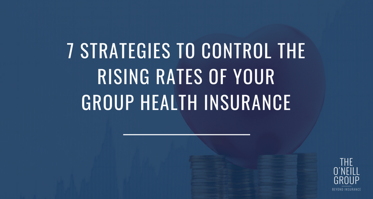 7 Strategies to Control the Rising Rates of Your Group ...