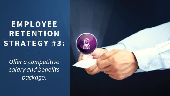 Employee Retention Strategy 3: Employee Benefits