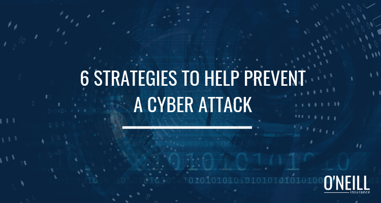 Strategies to Prevent a Cyber Attack