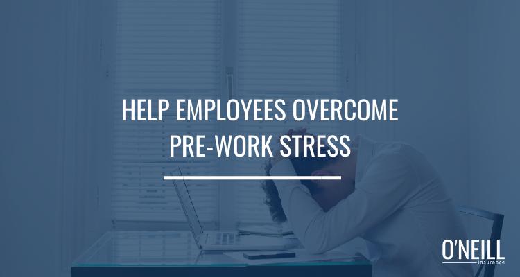 Pre-Work Stress