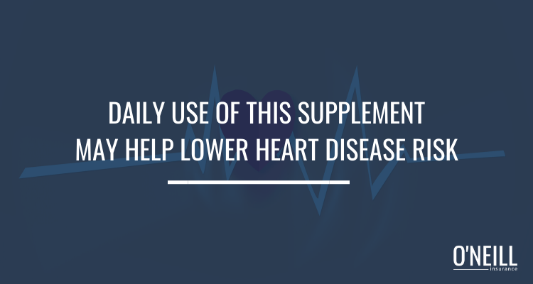 Daily Use of This Supplement May Help Lower Heart Disease Risk