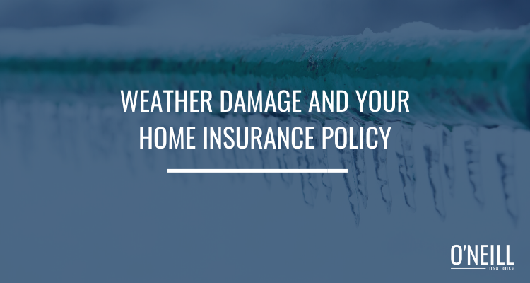 Weather Damage and Your Home Insurance