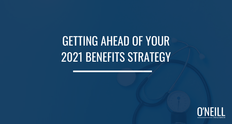 2021 Benefits Strategy